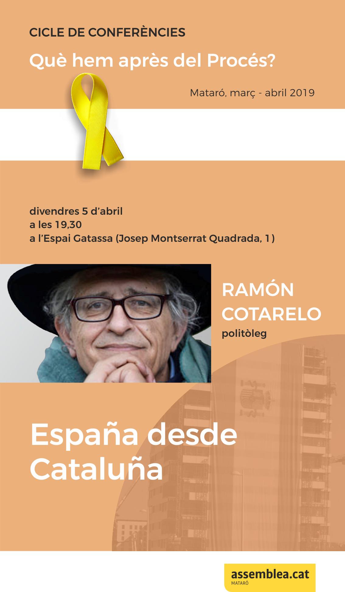 """Conferència a càrrec de Ramón Cotarelo: """"España desde Cataluña"""""""