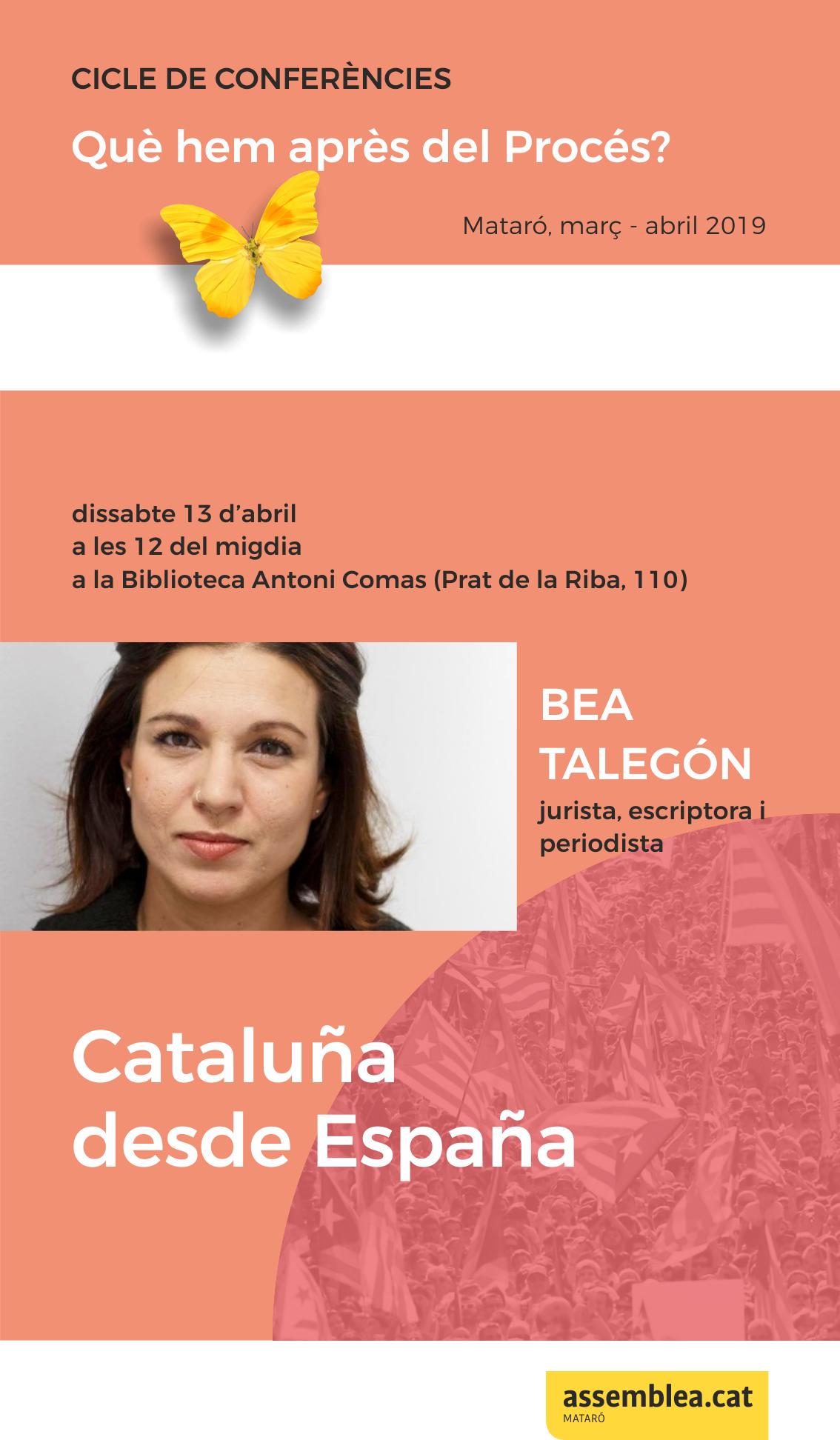 """Conferència a càrrec de Bea Talegón: """"Cataluña desde España"""""""