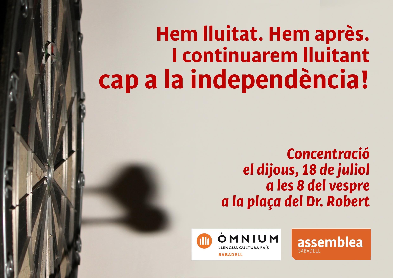 """""""Hem lluitat. Hem après. I continuarem lluitant cap a la independència!"""""""