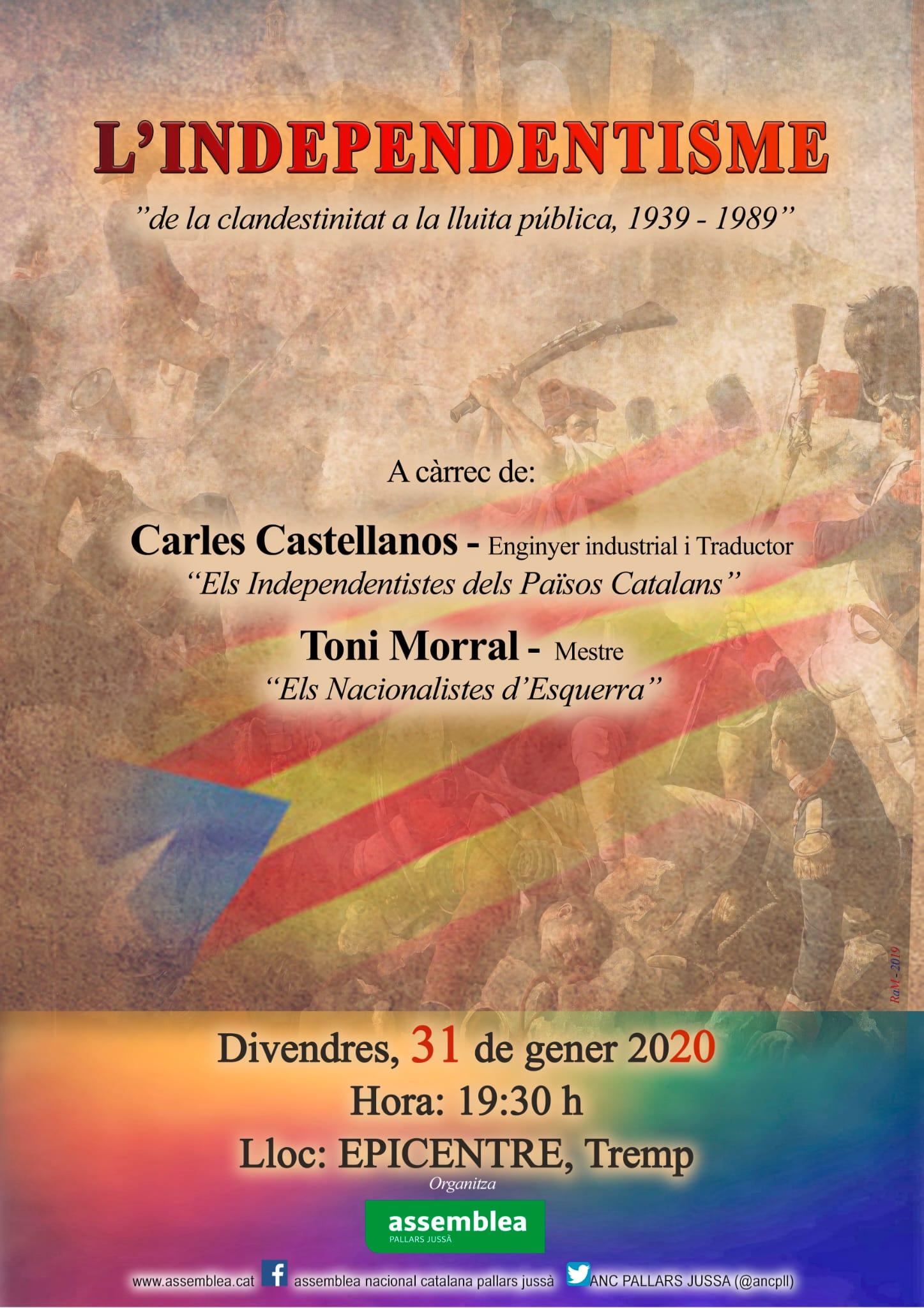L'independentisme: de la clandestinitat a la lluita pública 1939-1989