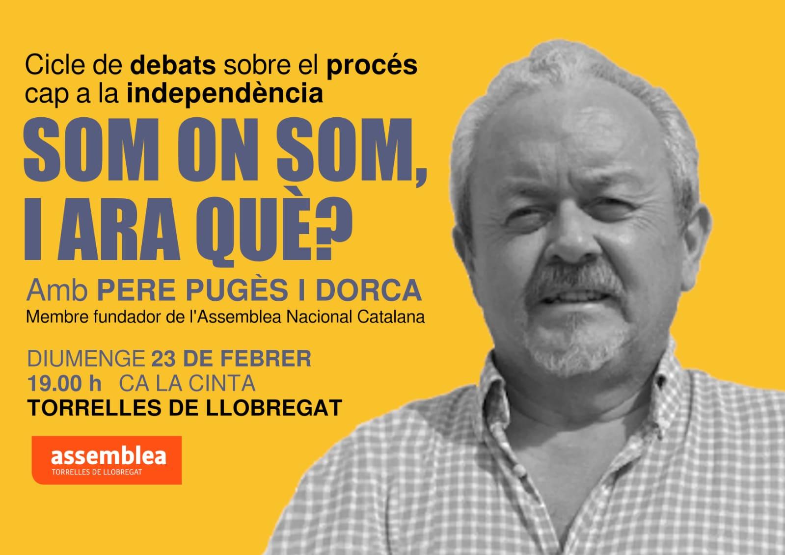 Cicle de debats sobre el procés cap a la independència: som on som, i ara què?