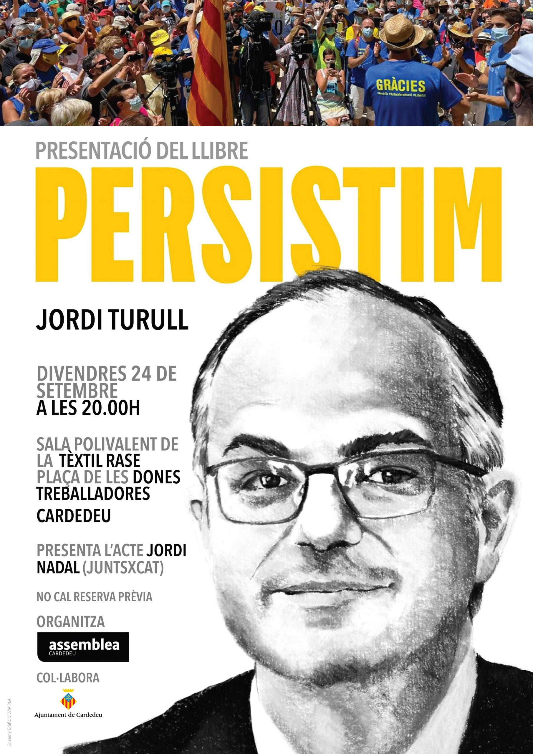 Presentació del llibre Persistim d'en Jordi Turull